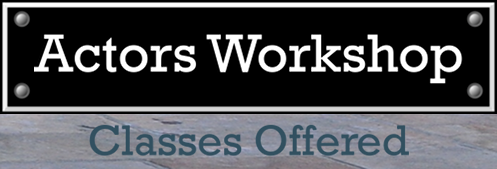 Hudson Warehouse Actors Workshop -- Fall Classes Register Now